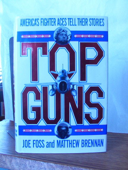 Image for Top Guns: America's Fighter Aces Tell Their Stories