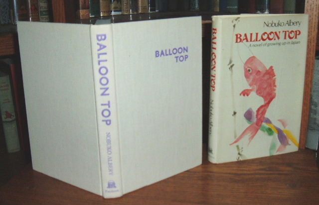 Image for Balloon Top: A Novel of Growing Up in Japan
