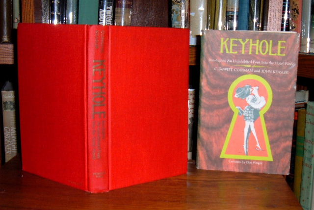 Image for Keyhole - Inn-Sights: An Uninhibited Peek Into the Hotel World