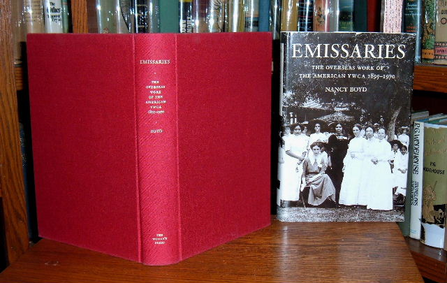 Image for Emissaries: The Overseas Work of The American YWCA 1895-1970