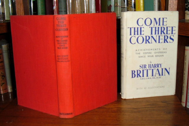 Image for Come the Three Corners - Achievements of the Empire Overseas Since War Began