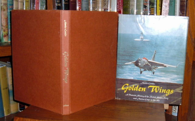 Image for Golden Wings: A Pictorial History of the United States Navy and Marine Corps in the Air