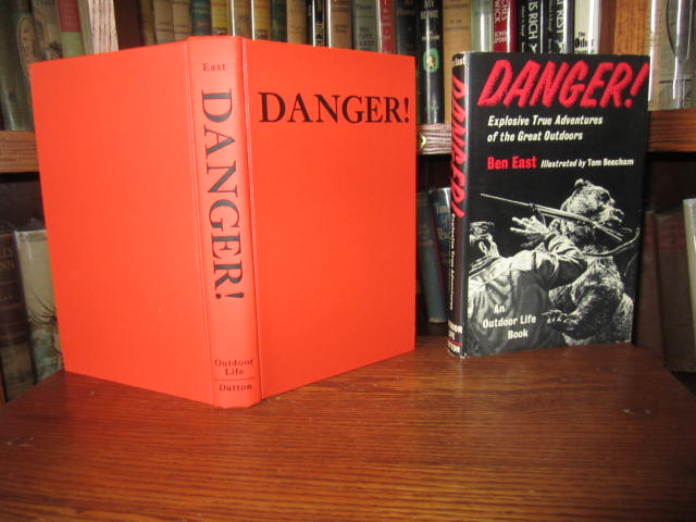 Image for Danger! Explosive True Adventures of the Great Outdoors
