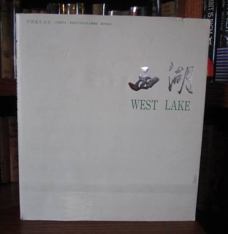 Image for West Lake (China Photographic Books)
