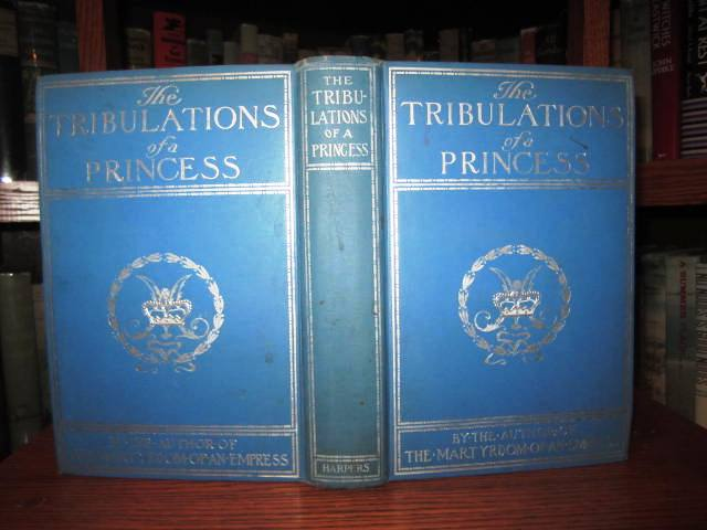Image for The Tribulations of a Princess - With Portraits from Photographs