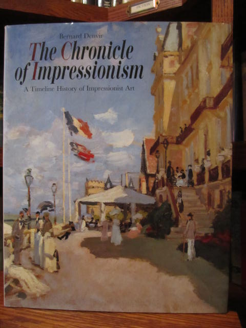 Image for The Chronicle of Impressionism: A Timeline History of Impressionist Art (Chronicle of Impressionism)