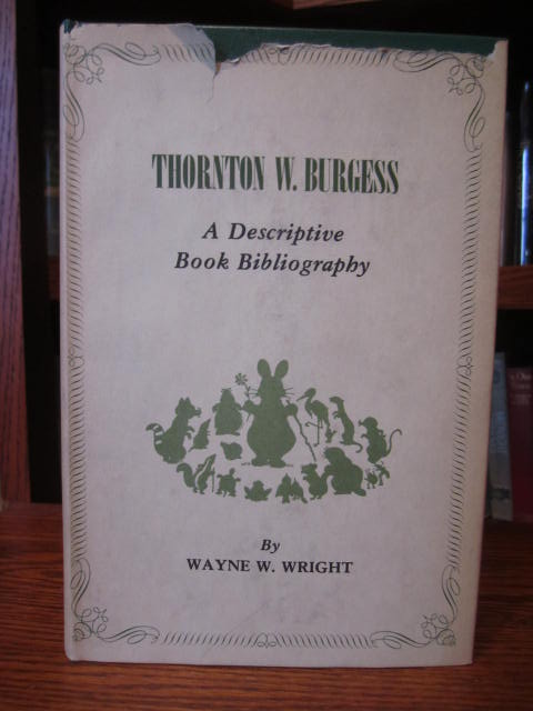 Image for Thornton W. Burgess, a Descriptive Book Bibliography