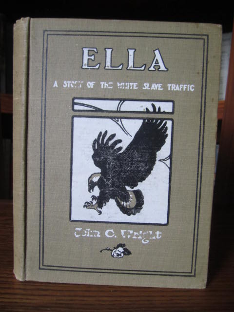 Image for Ella - A Story of the White Slave Traffic