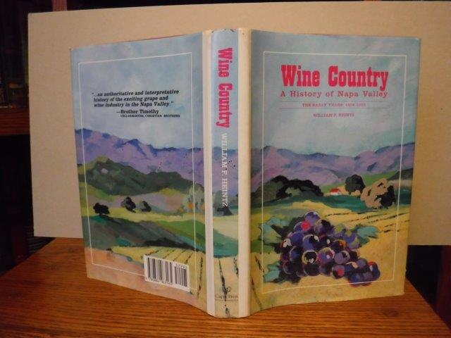 Image for Wine Country: A History of Napa Valley - The Early Years 1838-1920