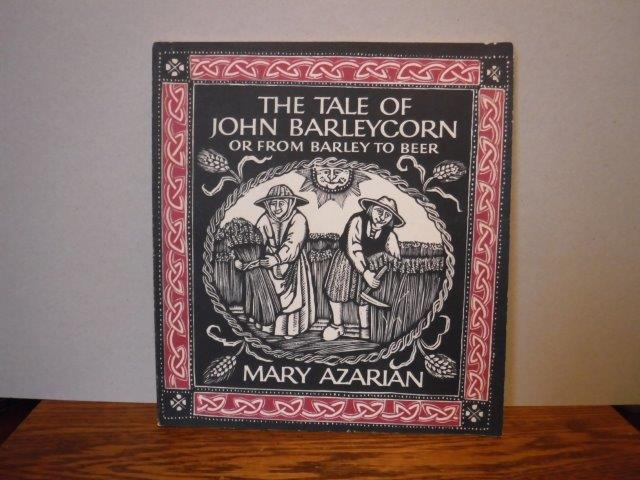 Image for The Tale of John Barleycorn: Or from Barley to Beer