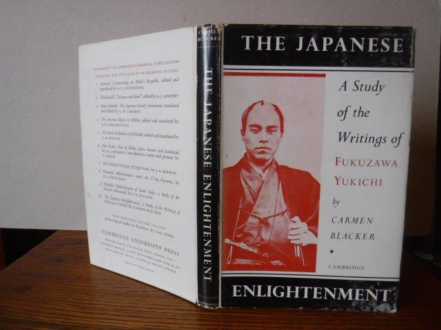 Image for The Japanese Enlightenment - A Study of the Writings of Fukuzawa Yukichi