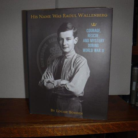 Image for His Name Was Raoul Wallenberg