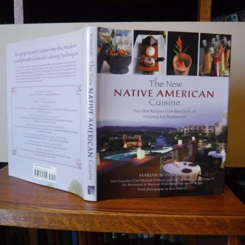 Image for New Native American Cuisine - Five-Star Recipes From The Chefs Of Arizona's Kai Restaurant