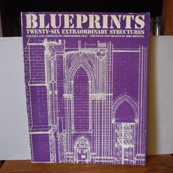Image for Blueprints: Twenty-Six Extraordinary Structures