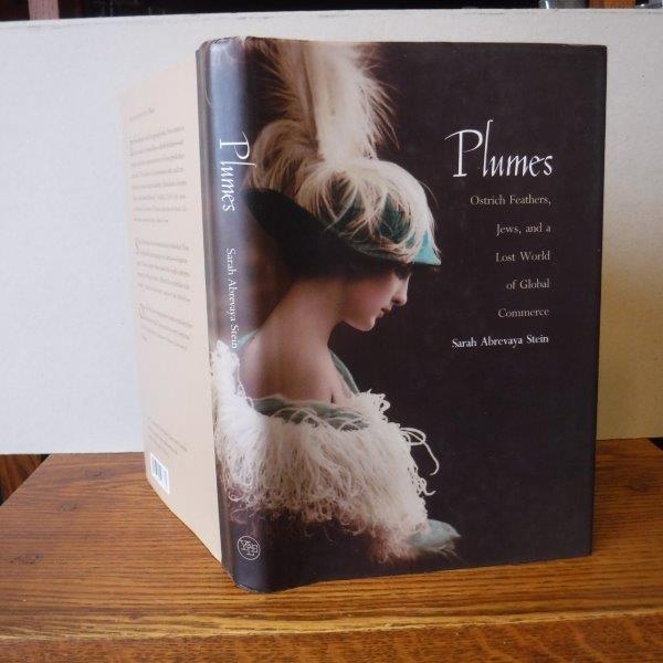 Image for Plumes: Ostrich Feathers, Jews, and a Lost World of Global Commerce