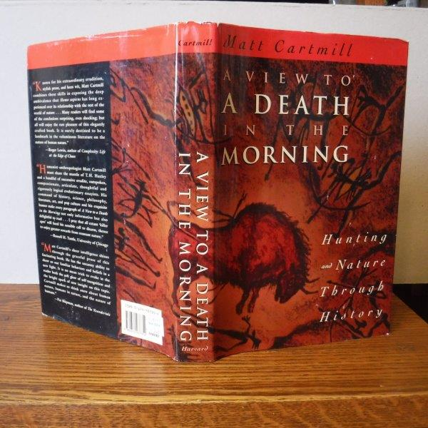 Image for A View to a Death in the Morning: Hunting and Nature Through History