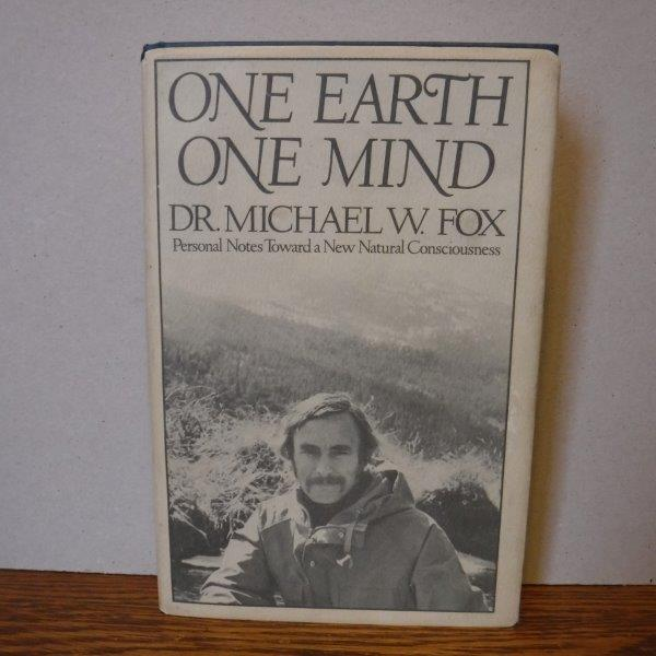Image for One Earth, One Mind - Personal Notes Toward a New Natural Consciousness