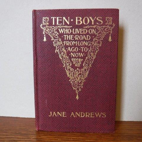 Image for Ten Boys Who Lived on the Road From Long Ago to Now