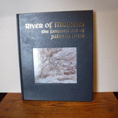 Image for River of Mirrors: The Fantastic Art of Judson Huss