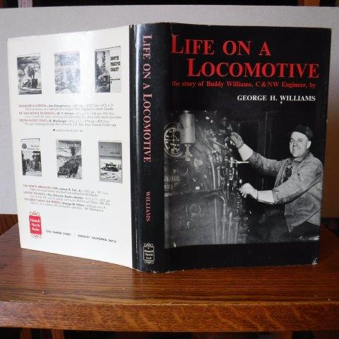 Image for Life on A Locomotive - The story of Buddy Williams, C&NW Engineer
