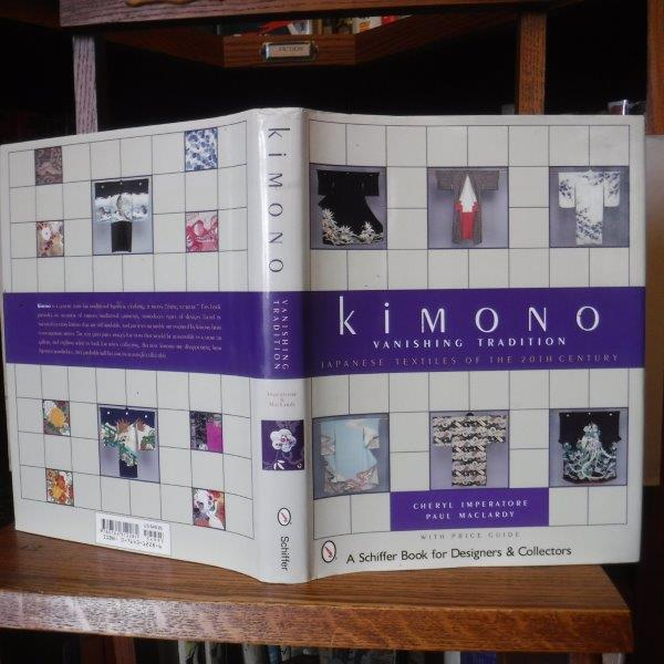 Image for Kimono: Vanishing Tradition Japanese Textiles of the 20th Century