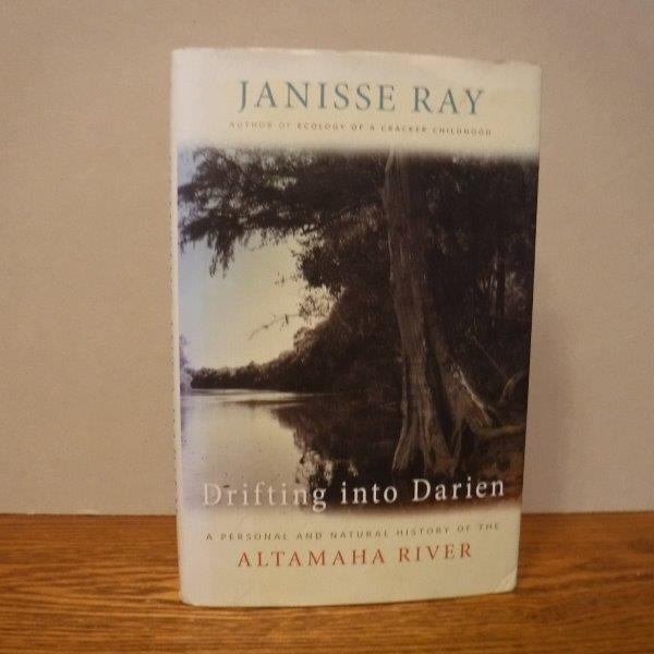 Image for Drifting into Darien: A Personal and Natural History of the Altamaha River