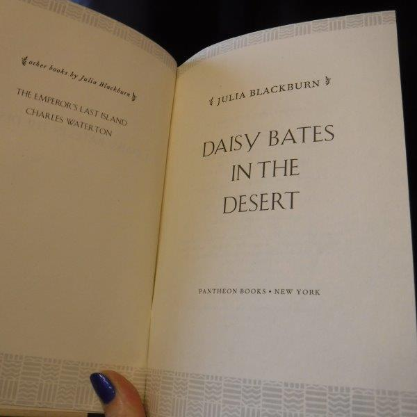 Image for Daisy Bates in the Desert: A Woman's Life Among the Aborigines