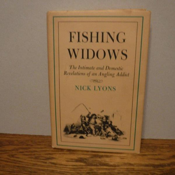 Image for Fishing Widows - The Intimate and Domestic Revelations of an Angling Addict