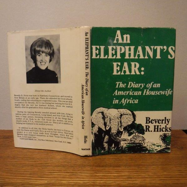 Image for An Elephant's Ear: The Diary of an American Housewife in Africa