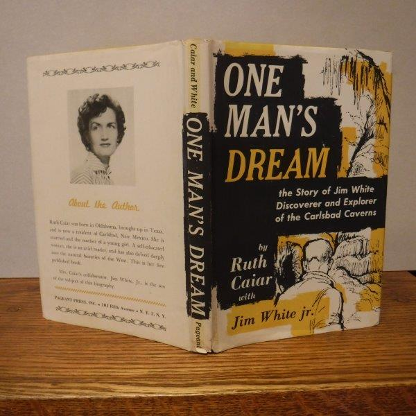 Image for One Man's Dream: The Story of Jim White the Discoverer and Explorer of the Carlsbad Caverns