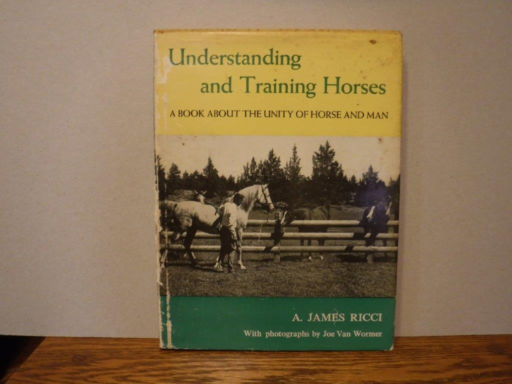 Image for Understanding and Training Horses - A Book About the Unity of Horse and Man
