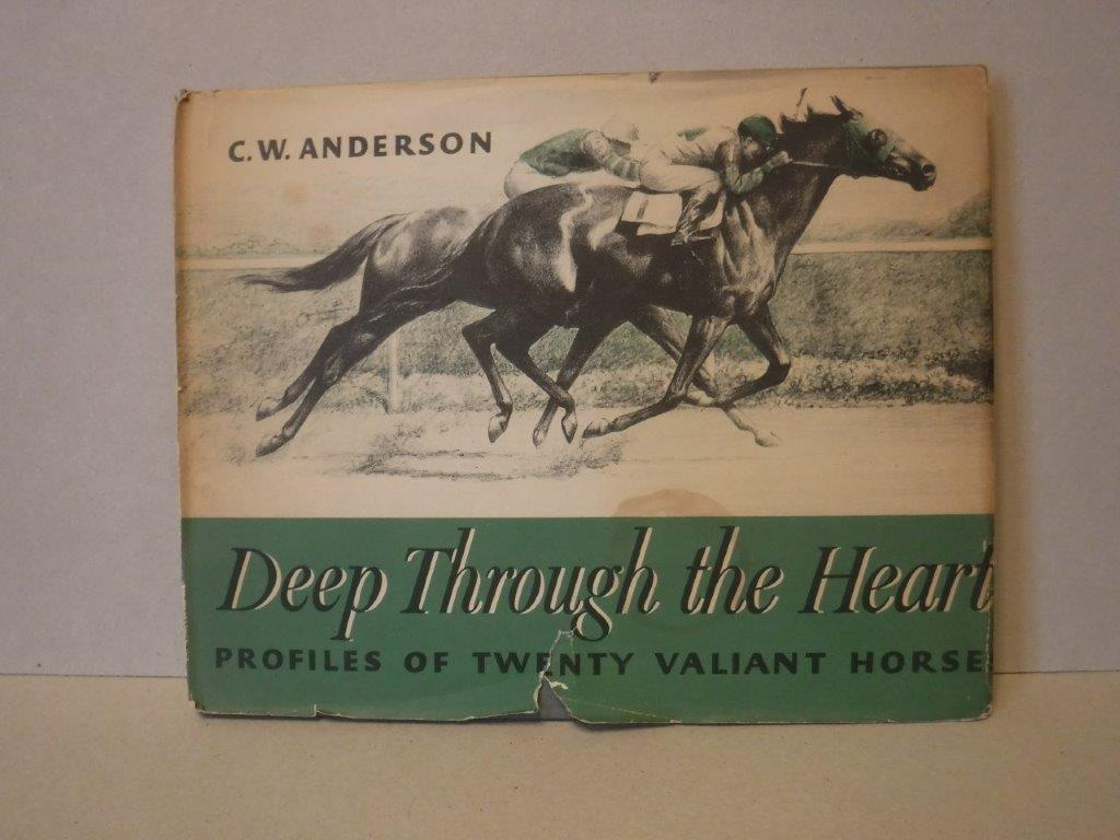Image for Deep Through the Heart - Profiles of Twenty Valiant Horses