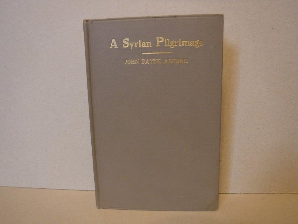Image for A Syrian Pilgrimage