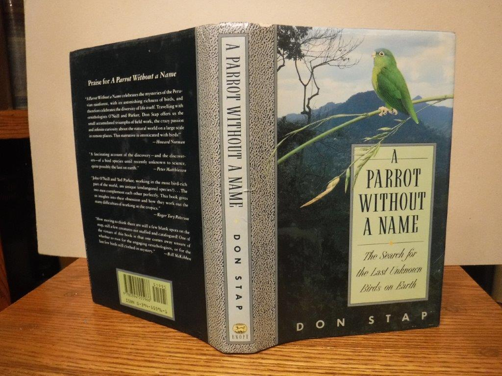 Image for A Parrot Without a Name: The Search for the Last Unknown Birds on Earth