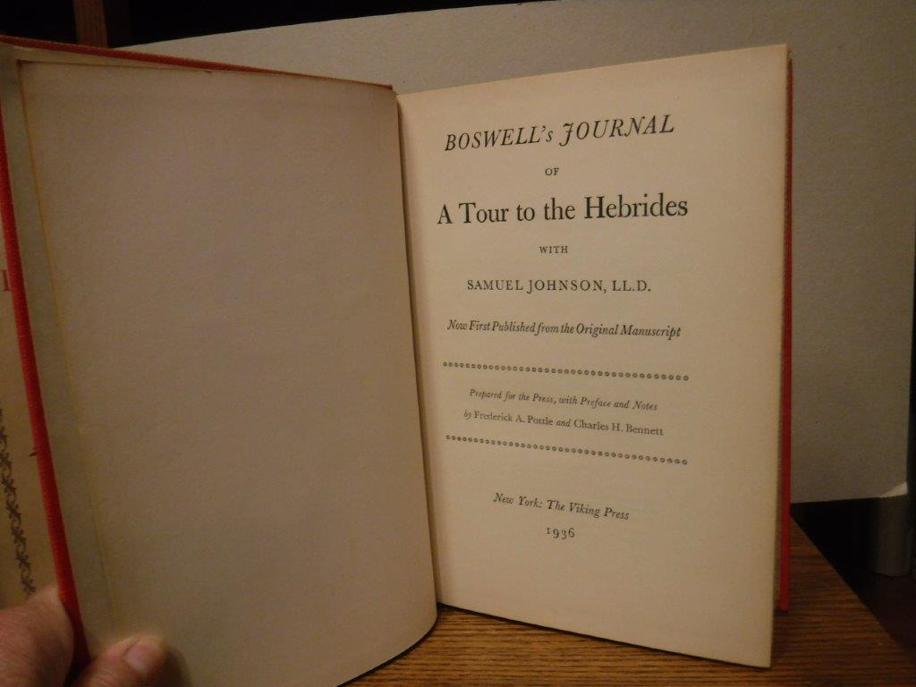 Image for Boswell's Journal of A Tour to the Hebrides with Samuel Johnson, LL.D. - Now First Published from the Recently Discovered Original Journal of 1773