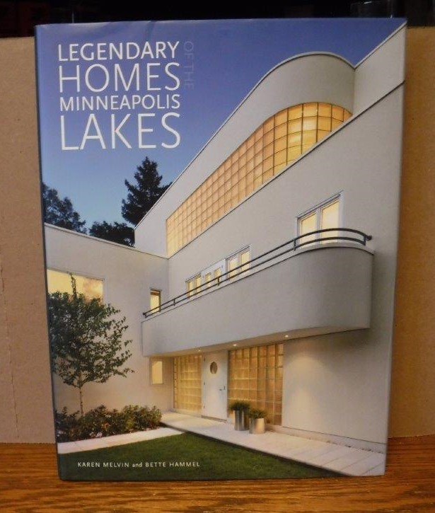 Image for Legendary Homes of the Minneapolis Lakes